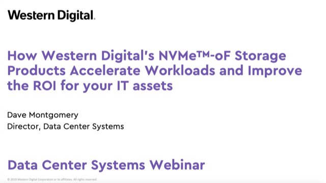 How Western Digital's NVMe-oF Storage Products Accelerate Workloads and ROI