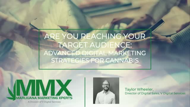 Reach Your Target Audience: Advanced Digital Marketing Strategies for Cannabis