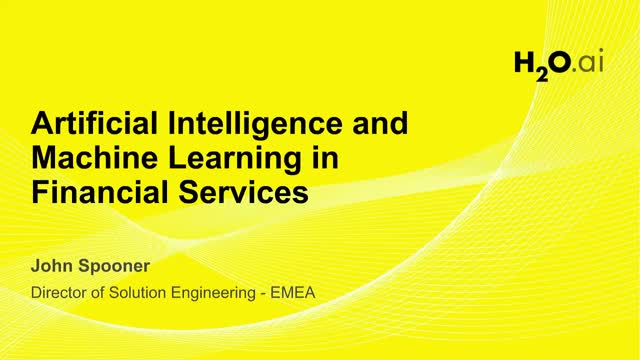 AI and ML in Financial Services (Presented from the UK)
