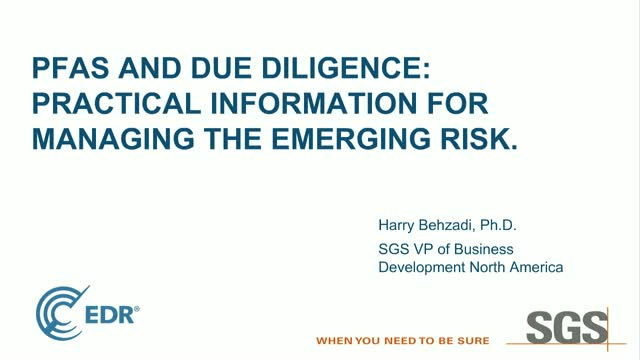 PFAS and Due Diligence: Practical Information for Managing the Emerging Risk