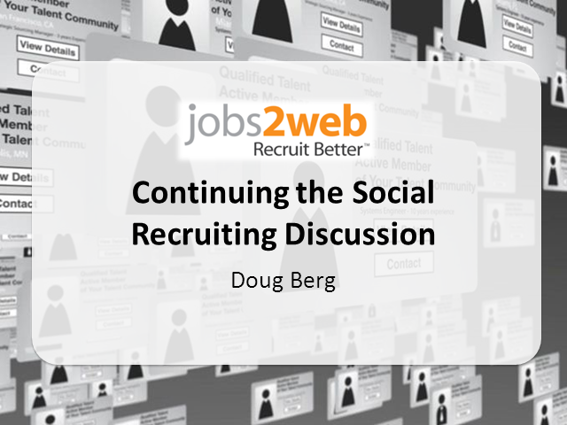 Doug Berg, Jobs2web Recruiting Geek Continues the Social Recruiting Discussion