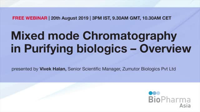 Mixed mode Chromatography in Purifying biologics - Overview