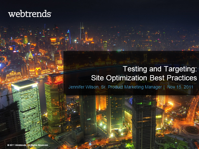 Testing and Targeting: Website Optimization Best Practices