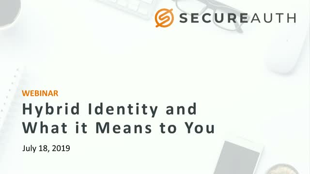 Hybrid Identity and What it Means to You