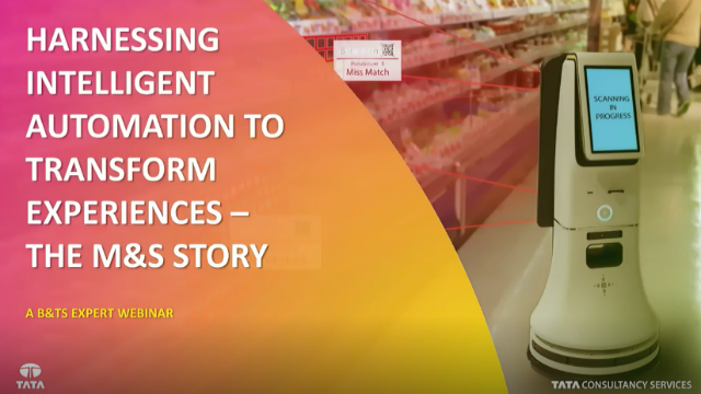 Harnessing Intelligent Automation to Transform Experiences: The M&S Story