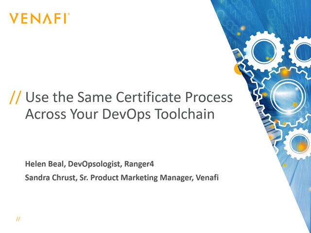 Use the Same Certificate Process Across Your DevOps Toolchain