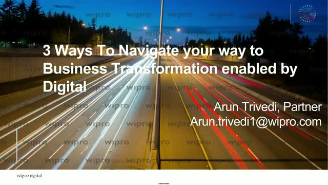 3 ways to navigate your way to Business Transformation enabled by digital
