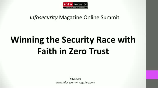 #IMOS19 Winning the Security Race with Faith in Zero Trust