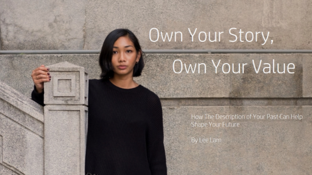 Own Your Story, Own Your Value – Bring your career history to life