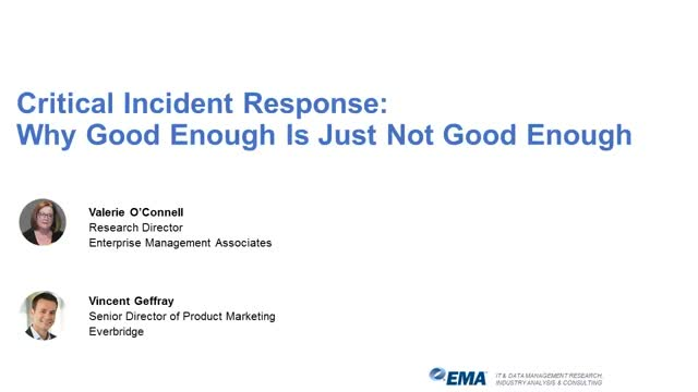 Critical Incident Response: Why Good Enough Is Just Not Good Enough