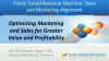 Optimizing Marketing and Sales for Greater Value and Profitability