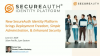 New SecureAuth Solution: Deployment Freedom, Simple Admin, and Enhanced Security