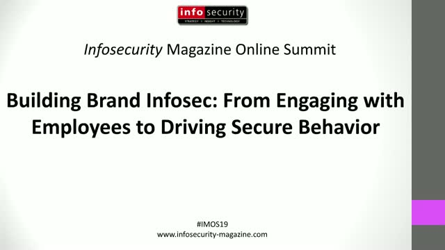 #IMOS19 Building Brand Infosec: From Engaging with Employees to Driving Secure
