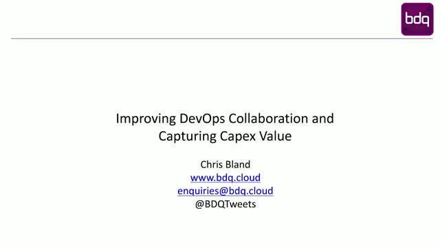 Improving DevOps Collaboration and Capturing Capex Value