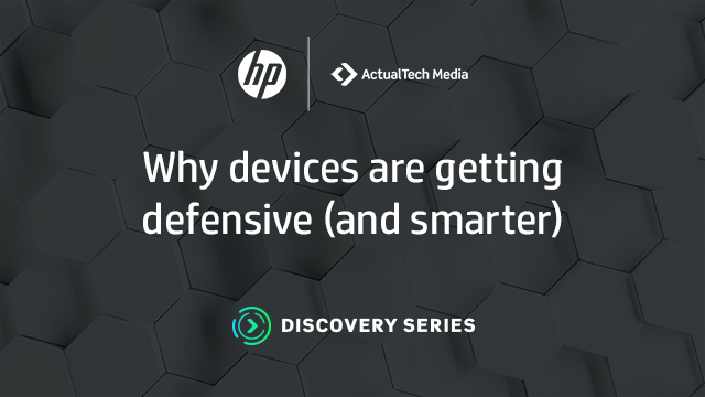 Why Devices are Getting Defensive (and Smarter)
