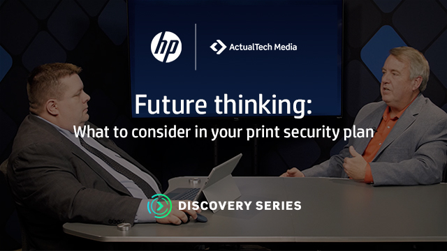 Future Thinking: What to Consider in Your Print Security Plan