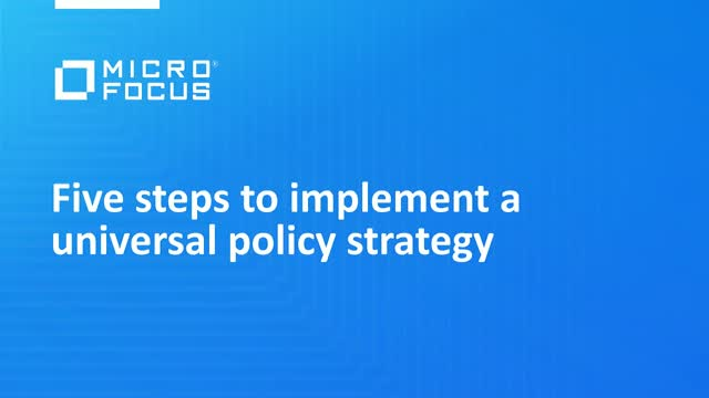 Five steps to implement a universal policy strategy
