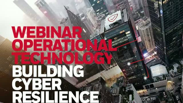 Operational Technology - Building Cyber Resilience