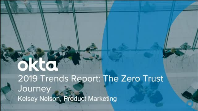 2019 Trends Report: The Zero Trust Journey