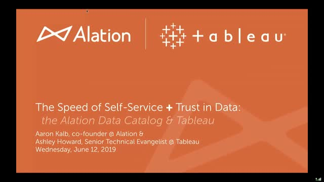 The Speed of Self-Service + Trust in Data: Tableau and The Alation Data Catalog