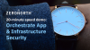 20-Minute Speed Demo: Orchestrate Application & Infrastructure Security
