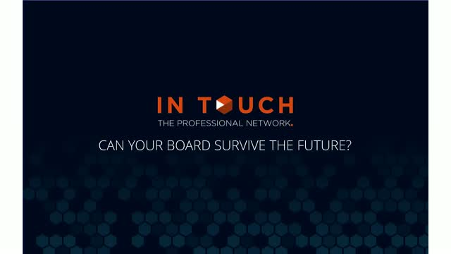 Can your Board Survive the Future?