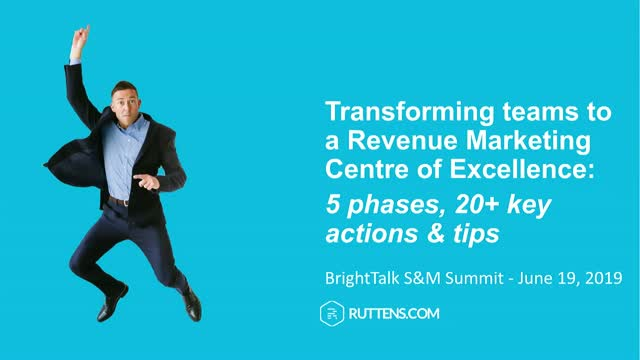 Transforming teams to a Revenue Marketing Centre of Excellence:  10 key tips