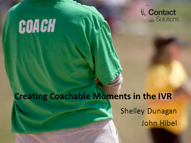 Creating Coachable Moments in the IVR