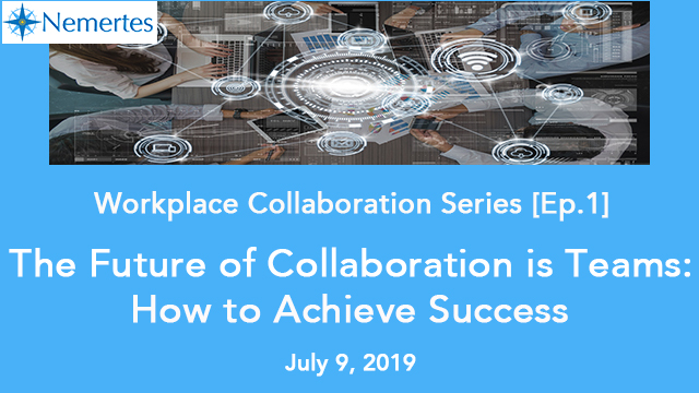 [Ep. 1]: The Future of Collaboration is Teams - How to Achieve Success