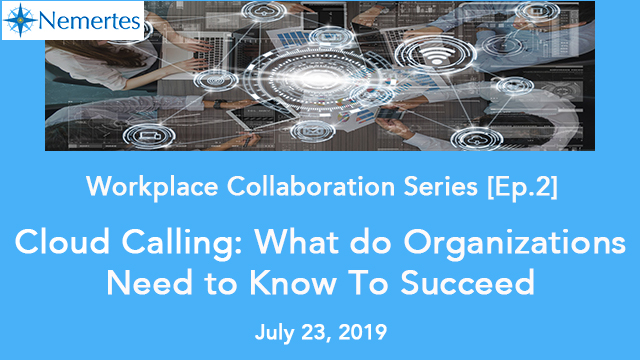 [Ep. 2]: Cloud Calling - What do Organizations Need to Know To Succeed