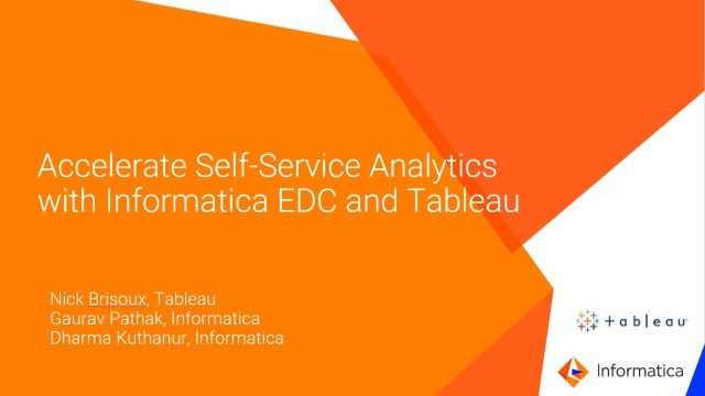 Accelerate Self-Service Analytics with Informatica EDC and Tableau
