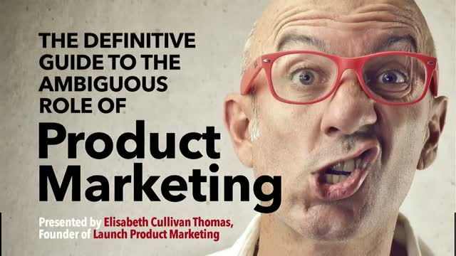 The Definitive Guide to the Ambiguous Role of Product Marketing