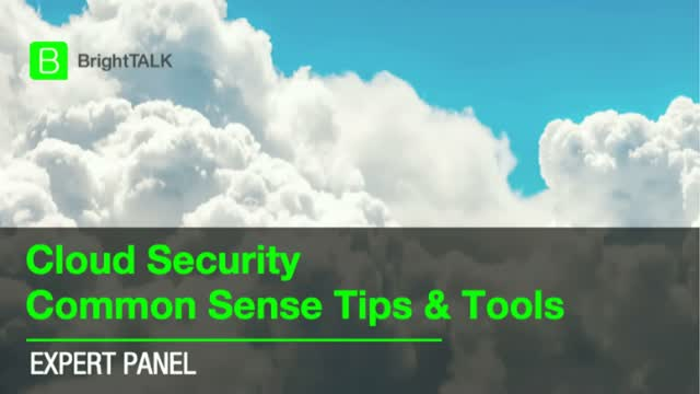 [PANEL] Cloud Security Common Sense Tips & Tools