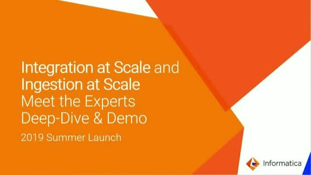 Integration at Scale and Ingestion at Scale - Meet the Experts Deep-Dive & Demo