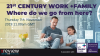 21st Century working: Work+Family - Where do we go from here?