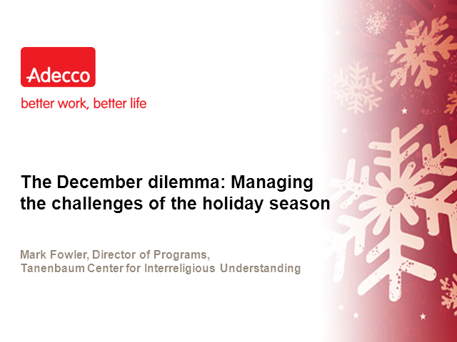 The December dilemma: Managing the challenges of the holiday season