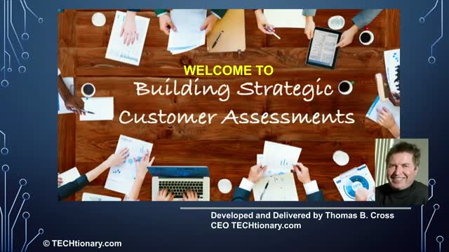 Building Strategic Customer Assessments