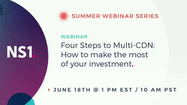 Four Steps to Multi-CDN: How to make the most of your investment