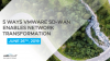 5 Ways VMware SD-WAN Enables Network Transformation