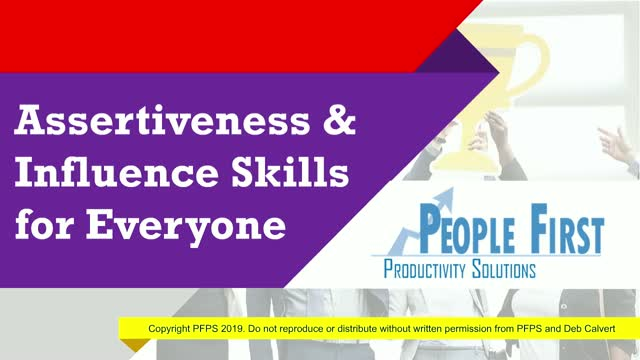 Assertiveness & Influence Skills for Everyone