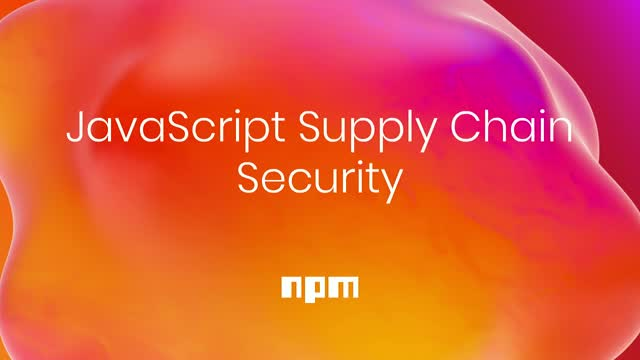 JavaScript Supply Chain Security