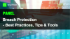 [PANEL] Breach Protection - Best Practices, Tips and Tools