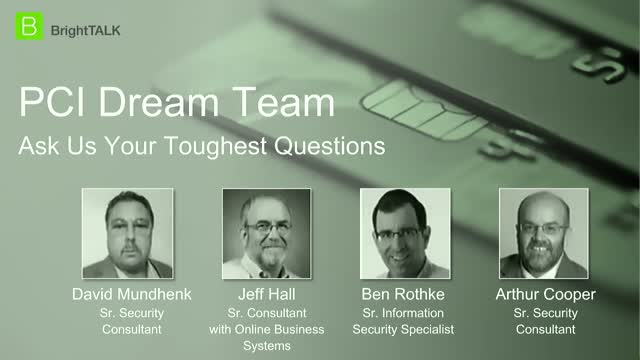PCI Dream Team: Ask Us Your Toughest Questions [Part 7]