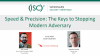 Speed & Precision: The Keys to Stopping Modern Adversary