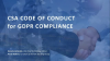 Reaching for the STAR (Part 4): CSA GDPR Code of Conduct