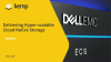 Delivering Hyper-scalable Cloud Native Storage with Dell EMC ECS and Kemp