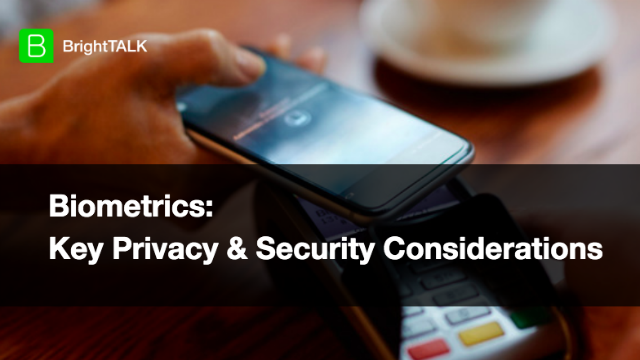 [PANEL] Biometrics: Key Privacy and Security Considerations