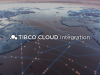 TIBCO Cloud Integration: Fastest Results & Lowest TCO Per AppVance Research