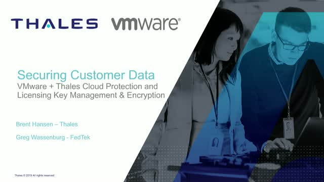 Safeguarding Sensitive and Compliance Data in VMware with Thales