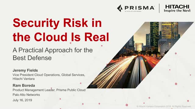 Security Risk in the Cloud Is Real – A Practical Approach for the Best Defense